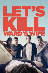 "Plakat von ""Let's Kill Ward's Wife"""