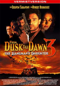 "Plakat von ""From Dusk Till Dawn 3: The Hangman's Daughter"""