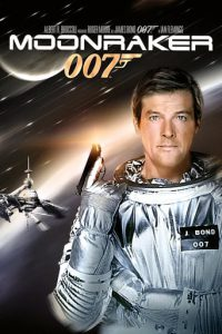 "Plakat von ""James Bond 007 - Moonraker - Streng geheim"""