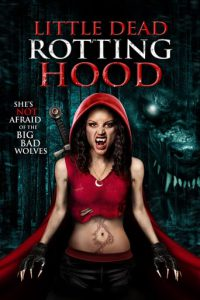 "Plakat von ""Little Dead Rotting Hood"""