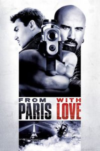 "Plakat von ""From Paris with Love"""